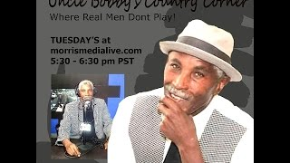 Uncle Bobby's Country Corner - TRIBUTE TO CUBA GOODING SR.  4 25 17