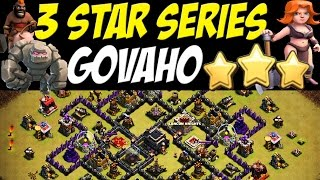 3 Star Series:  GOVAHO TH9 Attack Strategy | Sister Clan Action | Clash of Clans