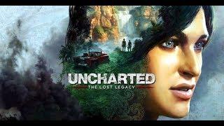 Игро-Фильм Uncharted: The Lost Legacy( Uncharted утраченное наследие)