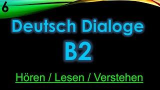 6- Deutsch Dialoge - B2