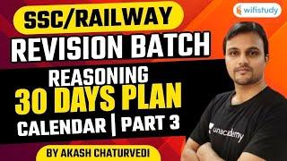 10:00 PM - SSC \u0026 RAILWAY | Reasoning by Akash Chaturvedi | 30 Days Plan | Calendar (Part-3)