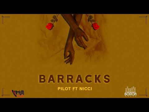 Download Pilot ft Nicci - Barracks