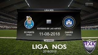 FC PORTO VS CHAVES LIGA NOS 2018 2019