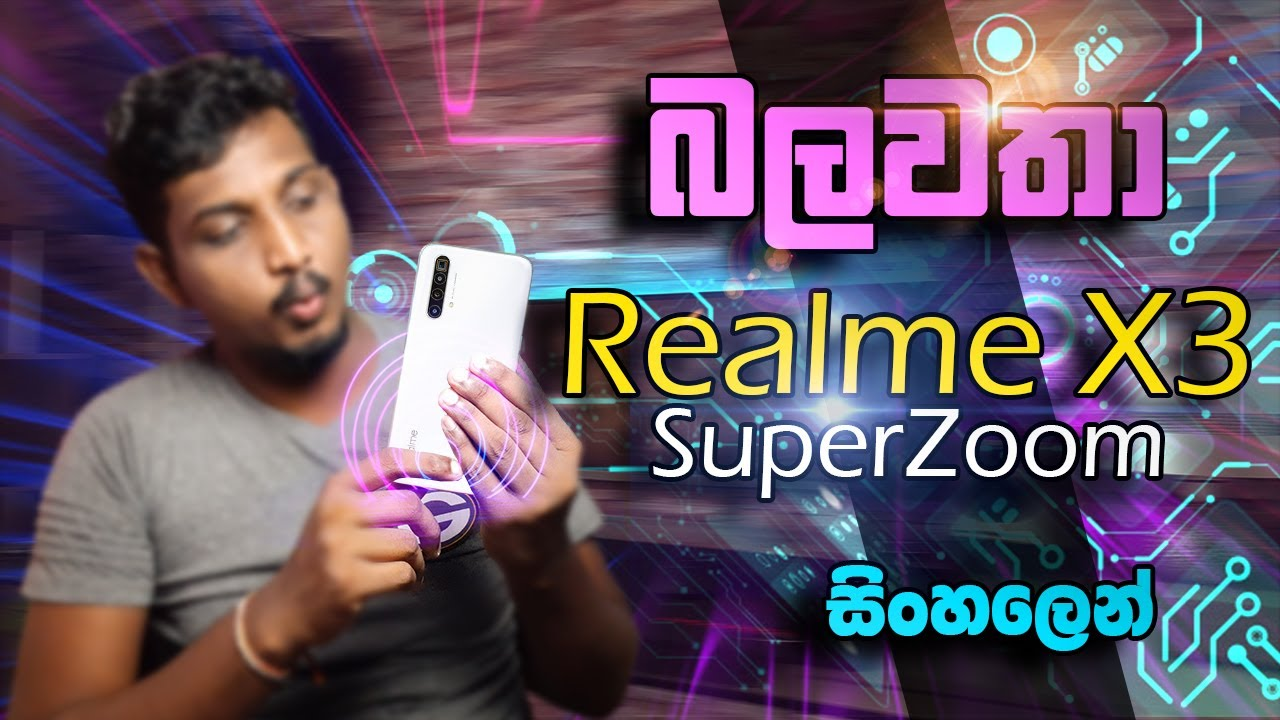 Realme X3 Superzoom Specifications Sinhala Review Sl Section