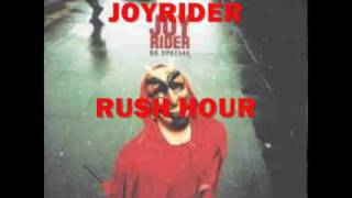 JOYRIDER-rush hour