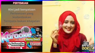 Download PERTEMUAN - KARAOKE DANGDUT REMIX Duet Bersama Artis Smule NO VOCAL COWOK