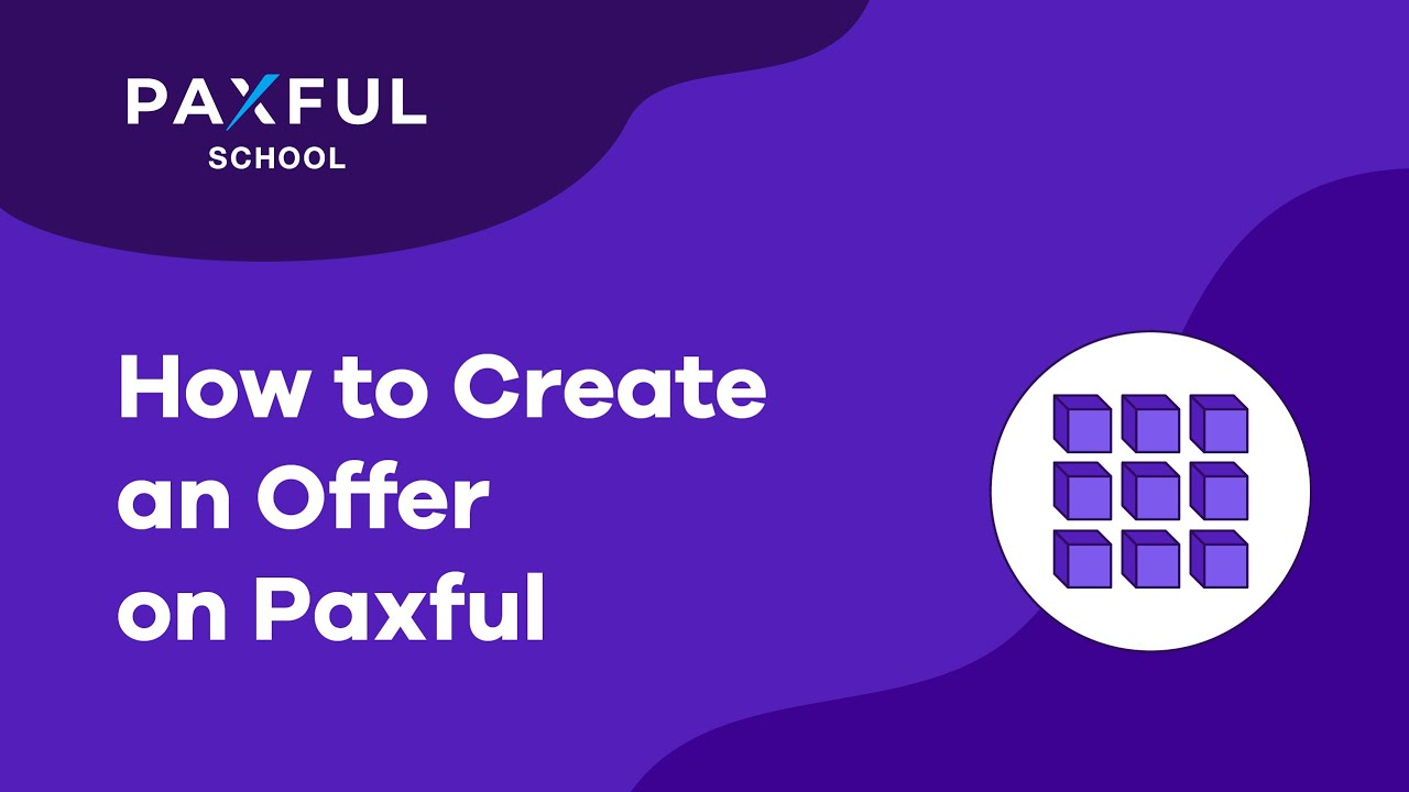 How to Create An Offer on Paxful