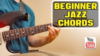 Absolute Beginner - Jazz Guitar Chord Lesson (EASY - FREE Tab & JamTrack)