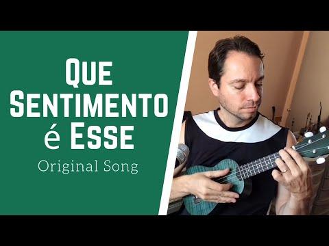 Que Sentimento é Esse? (Original Ukulele Song by Bruno Renato)