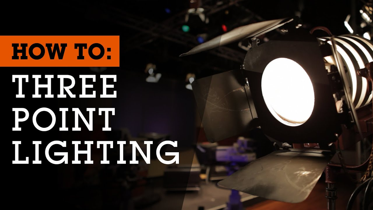 How To Set Up 3 Point Lighting For Film Video And Photography Youtube