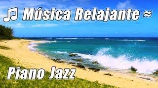 Musica Para Estudiar Playlist Relajante Suave Lento Suave Estudio Cancion Instrumental de PIANO JAZZ