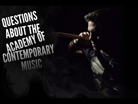 Q&A #1 -  MUSICIAN QUESTIONS & THE ACADEMY OF CONTEMPORARY MUSIC