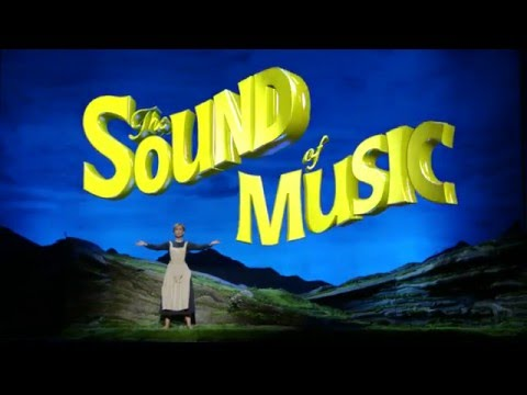 The Sound of Music - Regent Theatre, Melbourne