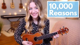 10,000 Reasons - Matt Redman (Fingerstyle Ukulele Cover)