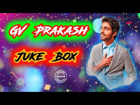 GV Prakash Hits Vol - I   Jukebox   Melody Songs   Tamil   Music Box 7