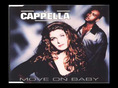 Cappella - Move On Baby [House Mix]