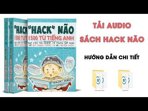 tải sách hack não 1500 từ vựng tiếng anh - Tải Audio sách hack não 1500 từ vựng tiếng Anh