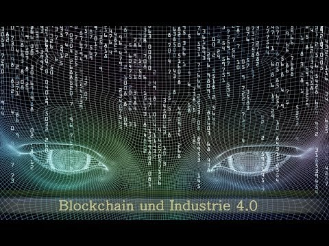 Blockchain & Industrie 4.0