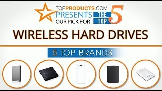 Best Wireless Hard Drive Reviews 2017 – How to Choose the Best Wireless Hard Drive