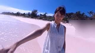 欅坂46 「渡邉理佐とバハマ・ピンクサンドビーチを一緒に歩けちゃう」