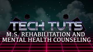 M.S. REHABILITATION AND MENTAL HEALTH COUNSELING Tech Tutorials: Camera and Secure Drive