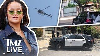 Rihanna's House SWARMED By Police   TMZ Live
