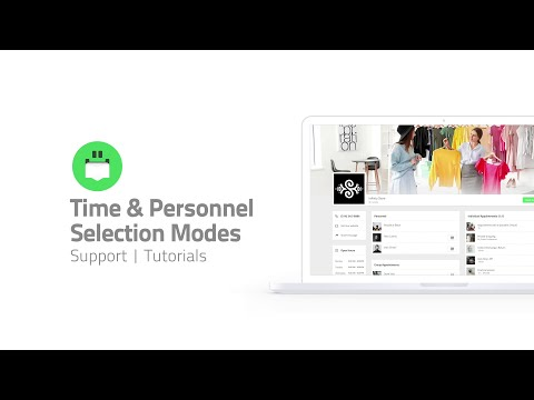 Time & Personnel Selection Modes