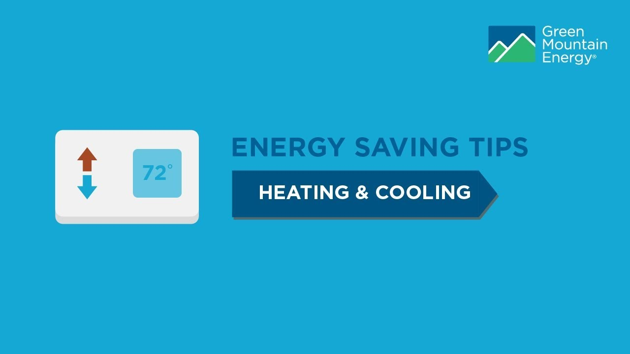 Home Energy-Saving Tips: Heating & Cooling