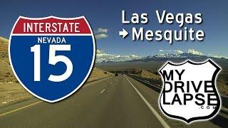 Las Vegas to Mesquite, Nevada on Interstate 15 Dashcam