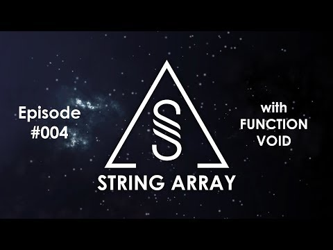 String Array 004 with Function Void (Trance mix 2018)