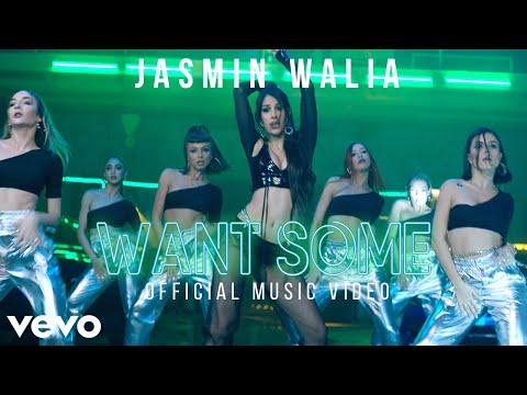Смотреть клип Jasmin Walia - Want Some