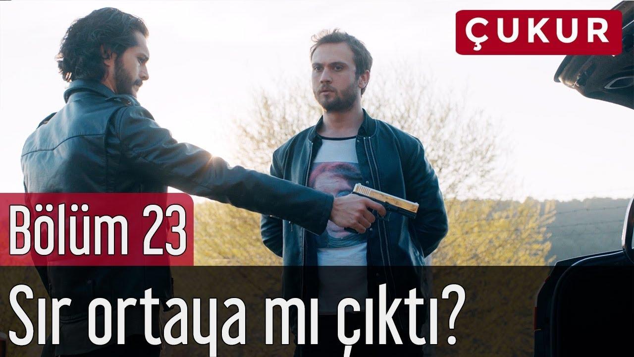 Çukur 23. Bölüm - Sır Ortaya mı Çıktı?