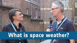 Asking the big questions: What is space weather?