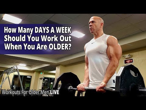 How Many Days A Week Should You Work Out When You Are Older? Workouts For Older Men LIVE