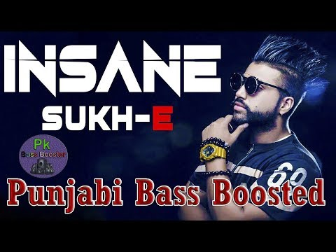 Insane [Bass Boosted] Sukhe - Jaani -...