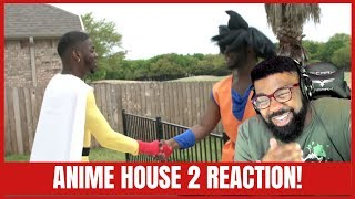 I Couldn't stop Laughing! - Anime House 2 reaction!