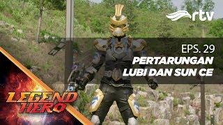 Download Video Legend Hero RTV : Pertarungan Lubi dan Sun Ce (Episode 29) || Full MP3 3GP MP4