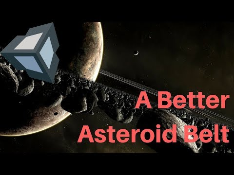 Unity 3D - An Even Better Asteroid Belt