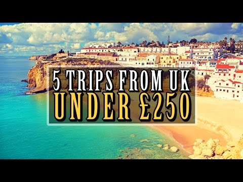 ✈-5-trips-from-the-uk-for-under-£250!!-✈