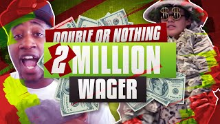 OMGG 2 MILLION MT DOUBLE OR NOTHING WAGER!!! NBA 2K16