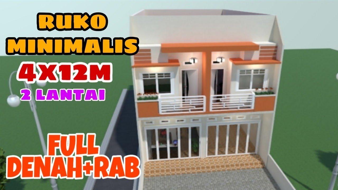 Desain Ruko Minimalis 2 Lantai 4x12meter Lengkap Dengan Rab Youtube