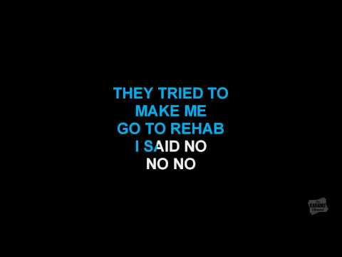 Rehab in the style of Amy Winehouse karaoke  with lyrics