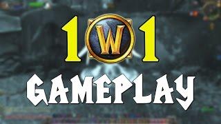 WoW 101 - Gameplay