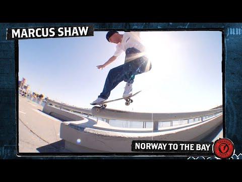 MARCUS SHAW 'NORWAY TO THE BAY' PART