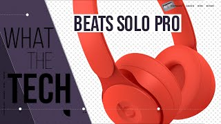 Beats Solo Pro: The Best Beats You Can Buy