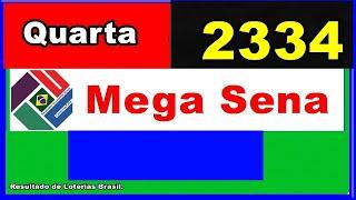 Mega Sena 2334 – Resultado da Mega Sena Concurso 2334