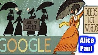 Alice Paul's 131st Birthday Google Doodle