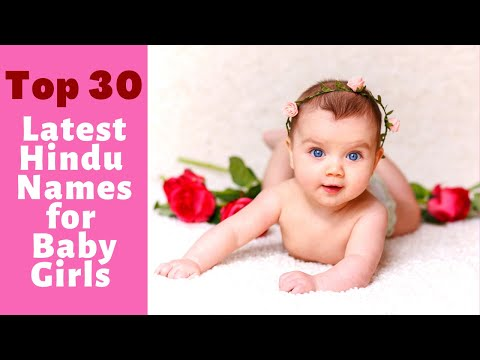 Top 30 Unique Hindu Baby Girl Names | Unique Hindu Baby Girl Names - Part 1 |