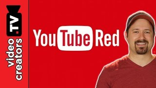 Top 5 Ways YouTube Red will Change YouTube