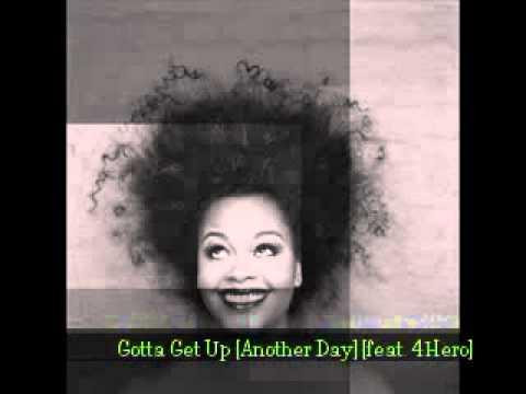 Jill Scott - Gotta Get Up (Another Day)